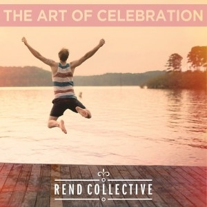 art-of-celebration-rend-collective