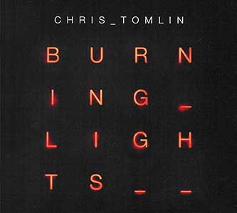 cd-burning-lights-chris-tomlin