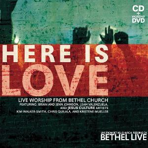 cd-Here-is-Love-bethel